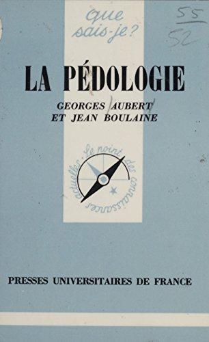 La Pédologie (Que sais-je?) par Georges Aubert