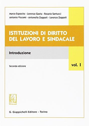Istituzioni di diritto del lavoro e sindacale: 1