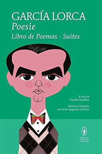 Poesie: Libro de poemas-Suites. Testo spagnolo a fronte. Ediz. integrale
