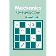 Mechanics 2e (Wiley Series in Introductory Mathematics for Scientists & Engineers) by Smith (24-Aug-1990) Paperback