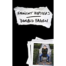 Eminent Hipsters by Fagen, Donald (2013) Hardcover