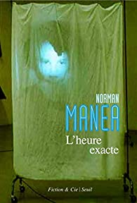 L'heure exacte par Norman Manea