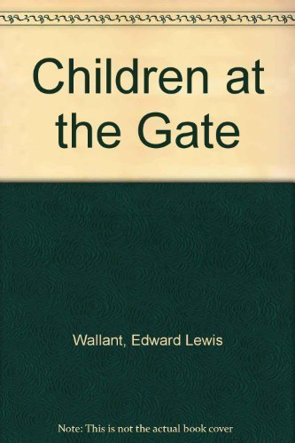 Children at the Gate by Edward Lewis Wallant (1980-05-03)