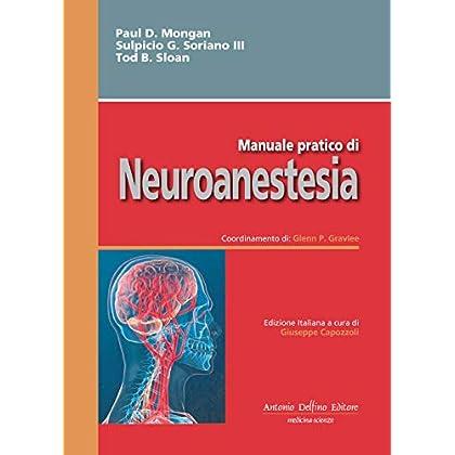 Manuale Pratico Di Neuroanestesia