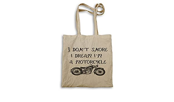 I don/'t Snore I Dream I/'m a MotorCycle Novelty Funny Tote bag ii9r