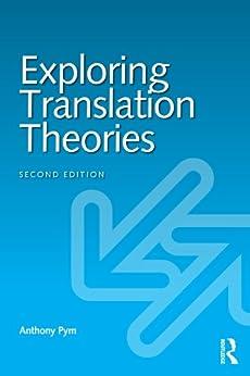 Exploring Translation Theories par [Pym, Anthony]