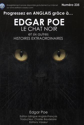 Progressez en anglais grâce à Edgar Poe : Le chat noir et six autres histoires extraordinaires par Edgar Allan Poe