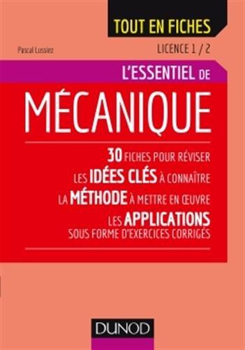 Mécanique - Licence 1 / 2 - L'essentiel par Pascal Lussiez