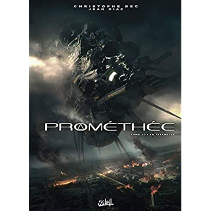 Prométhée T20 - La Citadelle