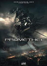 Prométhée, tome 20 : La Citadelle par Christophe Bec