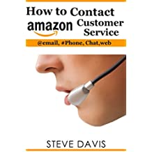 How to Contact Amazon Customer Service: Through Web, Phone, Email, and Chat