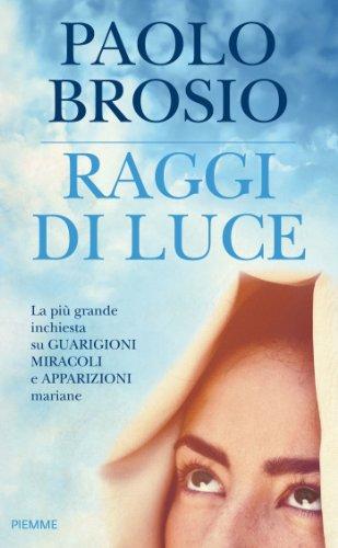 Raggi di luce (Italian Edition)
