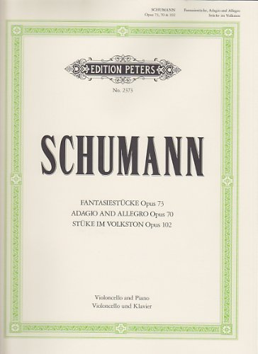 EDITION PETERS SCHUMANN R. - FANTASIESTUCKE, ADAGIO UND ALLEGRO, STUCKE IM VOLKSTON - VIOLONCELLE ET PIANO Classical sheets Cello by Ed: Gr??tzmacher Schumann (2016-05-31)