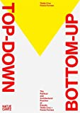Top down/bottom up - The political and architectural practice of estudio Teddy Cruz + Forman
