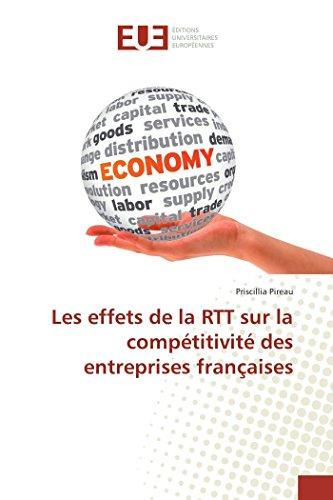 Les effets de la RTT sur la compétitivité des entreprises françaises par Priscillia Pireau