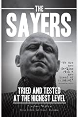 The Sayers - Tried and Tested at the Highest Level Paperback