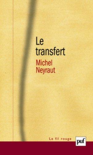 Le transfert : Etude psychanalytique