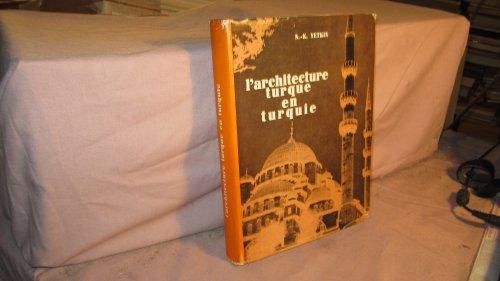 L'architecture turque en turquie.