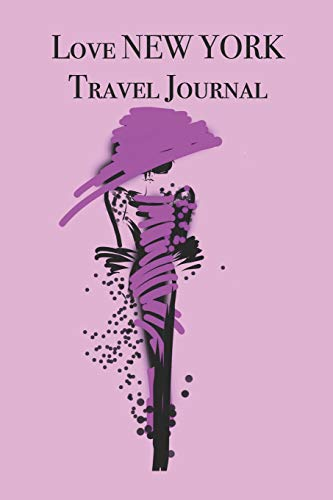 Love NEW YORK Travel Journal: Stylishly illustrated little notebook is the perfect accessory to accompany you on your visit to this diverse and beautiful city.