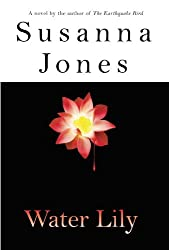 Water Lily by Susanna Jones (2003-03-06)