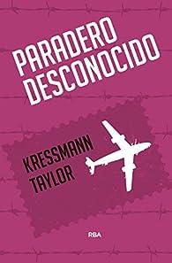 Paradero desconocido par Kressmann Taylor