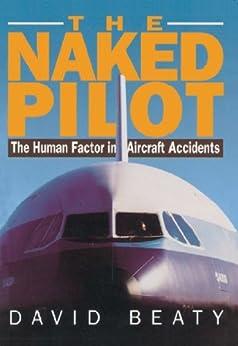 The Naked Pilot by [Beaty, David]
