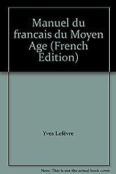 Manuel du français du Moyen-Âge