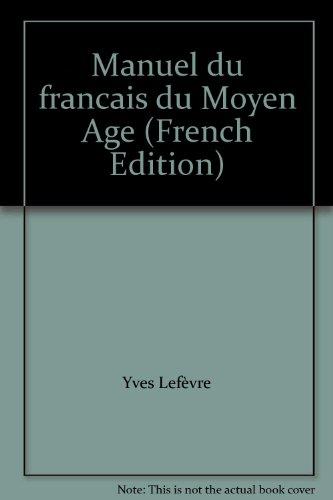 Manuel du français du Moyen-Âge par Martin
