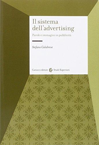 Il sistema dell'advertising. Parole e immagini in pubblicità