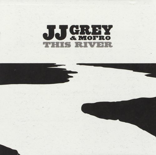Jj Grey & Mofro: This River (Audio CD)