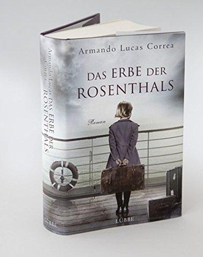 Buchseite und Rezensionen zu 'Das Erbe der Rosenthals: Roman' von Armando Lucas Correa