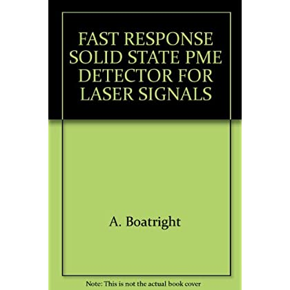 FAST RESPONSE SOLID STATE PME DETECTOR FOR LASER SIGNALS