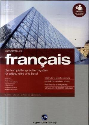 Komplettkurs Français Version 13. Windows 7/Vista/XP/2000: Das komplette Sprachlernsystem für Alltag, Reise und Beruf. Niveau A1/B2