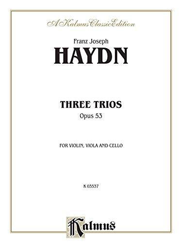 Three Trios, Opus 53: For Violin, Viola and Cello (Kalmus Edition) (English Edition) (Haydn Viola)