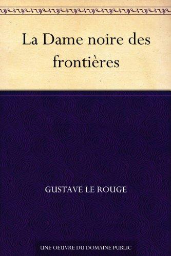 Couverture du livre La Dame noire des frontières
