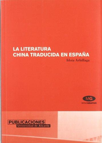 La Literatura China Traducida En España