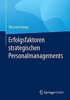 Erfolgsfaktoren strategischen Personalmanagements: