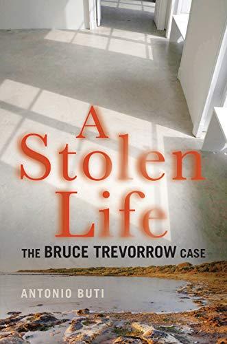 A Stolen Life: The Bruce Trevorrow Case (English Edition)