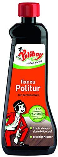 Poliboy - Fixneu Möbelpolitur Dunkel - für dunkle Oberflächen - beseitigt Kratzer und frischt auf! - 500ml - Made in Germany