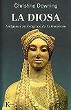 La diosa: Imágenes mitológicas de lo femenino (Psicología)