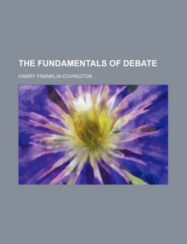 The Fundamentals of Debate