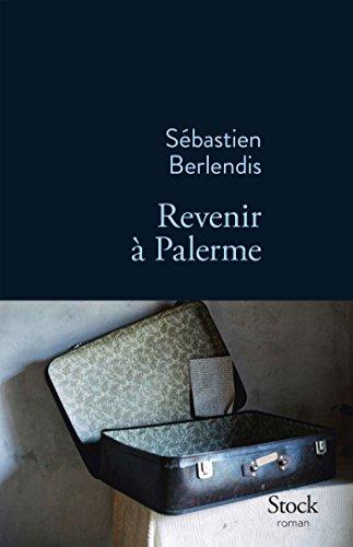 Revenir à Palerme : roman
