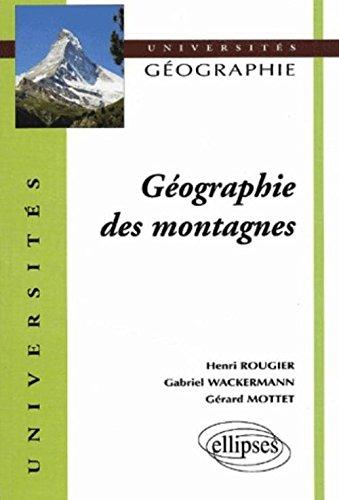 Géographie des montagnes par Henri Rougier