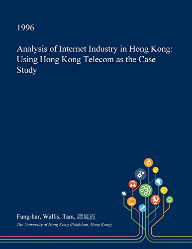 analysis-of-internet-industry-in-hong-kong-using-hong-kong-telecom-as-the-case-study