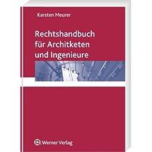 Rechtshandbuch für Architekten und Ingenieure