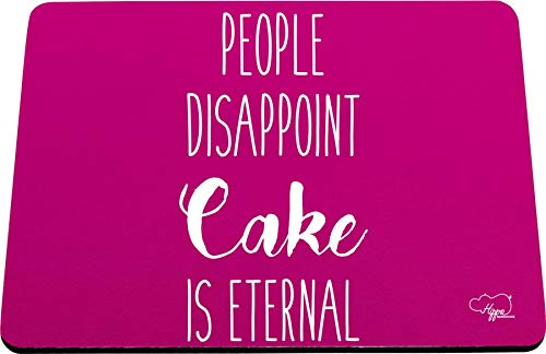 Hippowarehouse People Disappoint, Cake is Eternal Alfombrilla de ratón Impresa Accesorio Base de Goma Negra 240 mm x 190 mm x 60 mm