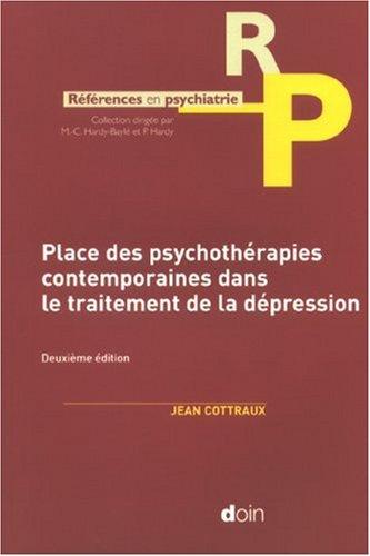 place-des-psychothrapies-contemporaines-dans-le-traitement-de-la-dpression-deuxime-dition