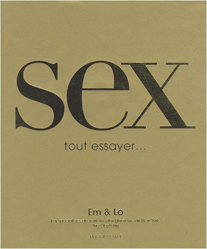 Sex : Tout essayer...