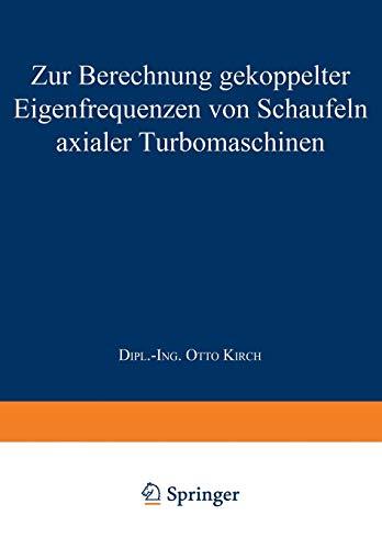 Zur Berechnung gekoppelter Eigenfrequenzen von Schaufeln axialer Turbomaschinen (Forschungsberichte des Landes Nordrhein-Westfalen (1776), Band 1776)