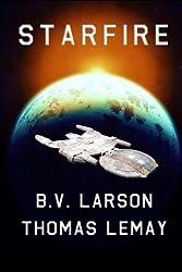 Starfire by B. V. Larson (2014-12-15)
